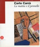 <h0>Carlo Carrà <span><i>la matita e il pennello</i></span></h0>