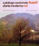 Catalogo Bolaffi d'Arte Moderna n.8 <span>Parte II N-Z <span>L'attività dei pittori italiani nella stagione artistica 1971/1972</Span>