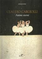 Claudio Cargiolli Attimi eterni