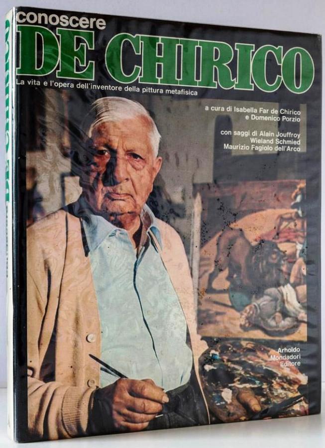 Conoscere De Chirico La vita e l'opera dell'inventore della pittura metafisica