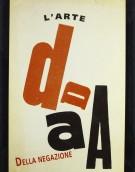 <h0>Dada <span><i>L'arte della negazione</i></span></h0>