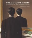 <h0><span><i>Dal Nulla al Sogno </span></i>Dada e Surrealismo <span><i>dalla Collezione del Museo Boijmans Van Beuningen</span></i></h0>