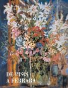 """De Pisis a Ferrara <span>Opere nelle collezioni del Museo d'Arte Moderna e Contemporanea """"Filippo de Pisis"""" Catalogo generale completamente illustrato</span>"""