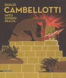 <h0><span>Duilio </span>Cambellotti <span><em>Mito, sogno, realtà</em></Span></h0>