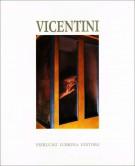 Enzo Vicentini <span>Opere plastiche dal 1971</span>