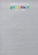 Erba d'arno Gli artisti <span>1980-2000</span>