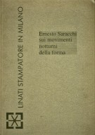 <h0>Ernesto Saracchi <span><i>sui movimenti notturni della forma</i></span></h0>