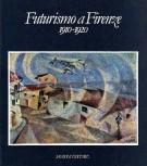 Futurismo a Firenze 1910-1920
