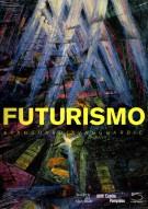 Futurismo <span>Avanguardia - Avanguardie</span>