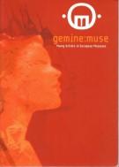 Gemine muse 2005 <span>Giovani artisti nei musei d'Europa</Span>