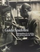 Guido Spadolini <span>Retrospettiva di un artista della prima metà del '900</Span>
