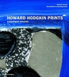 Howard Hodgkin Prints <span>a catalogue raisonné</Span>