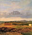 <h0><span>Il mondo di </span>Guido Spadolini <span>Dipinti, acqueforti, fotografie dal 1909 al 1942</span></h0>