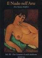 <h0>Il Nudo nell'arte <span><i>Eros Natura Artificio <span>Vol.III – Da Cézanne al rock moderno</i></span></h0>