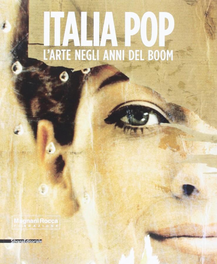 Italia pop. L'arte negli anni del boom