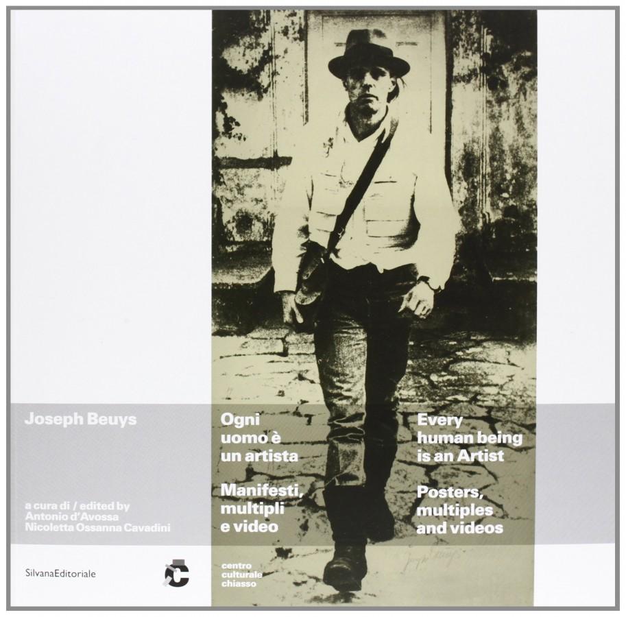 Joseph Beuys Ogni uomo è un artista Manifesti, multipli e video