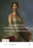 La Baronessa Palmiro e il Maestro <span>due storie annigoniane</span>
