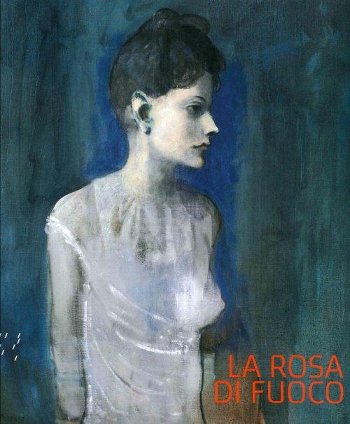 La Rosa di Fuoco La Barcellona di Picasso e Gaudì