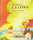 <h0><span><i>Pasquale Celona </i></span>Lustri di luce</h0>