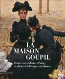 La Maison Goupil Il successo italiano a Parigi negli anni dell'Impressionismo