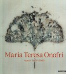Maria Teresa Onofri <span>Opere 1978-2000</span>