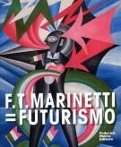 F.T. Marinetti = Futurismo