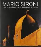 Mario Sironi Dal Futurismo al Classicismo 1913-1924