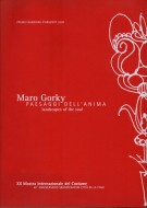 Maro Gorky <span>Paesaggi dell'Anima<span>landscapes of the soul</span>
