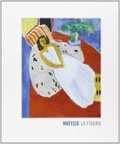 Matisse la figura  <span>La forza della linea l'emozione del colore</span>
