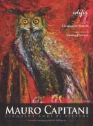 Mauro Capitani <span>Cinquant'anni di pittura <span>Secondo catalogo generale dell'opera</span>