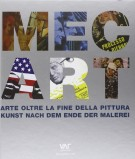 MEC ART Arte oltre la fine della Pittura Kunst nach dem Ende der Malerei