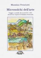 <h0>Microsolchi dell'arte <span><i>Viaggio a cavallo dei secoli XV e XVI attraverso l'opera di Giuliano Presciutti</i></span></h0>