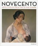 Novecento Arte e vita in Italia tra le due guerre