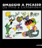 Omaggio a Picasso Da Mirò a Lichtenstein