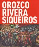 Orozco Rivera Siqueiros Mexico la mostra sospesa