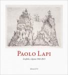 <h0>Paolo Lapi <span><i>Grafiche e dipinti 1961-2013</i></span></h0>