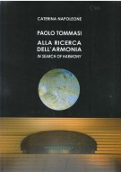 <h0>Paolo Tommasi <span><i>Alla Ricerca dell'Armonia <span>In Search of Harmony</i></span></h0>