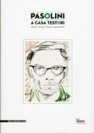 <h0>Pasolini a casa Testori <span><em>dipinti, disegni, lettere e documenti</em></span></h0>