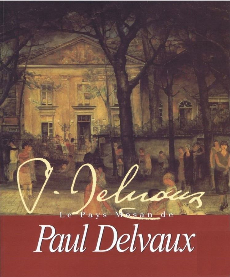Le Pays Mosan de Paul Delvaux