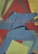 Pierino Fornaciari 1918 2009 | Dal Neorealismo all'Arte Programmata
