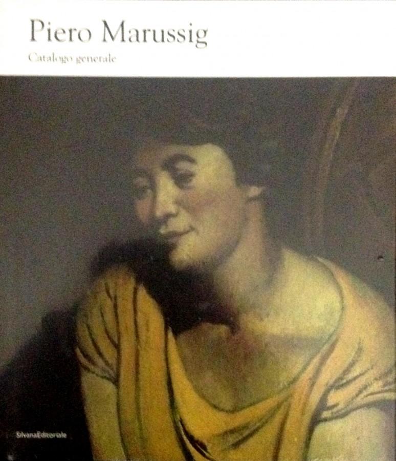 Piero Marussig Catalogo Generale