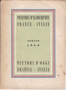 <h0>Pittori D'oggi Francia - Italia <span><i>Peintres d'aujourd'hui France - Italie</i></span></h0>