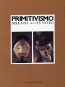 Primitivismo <span>nell'arte del XX secolo <span>Affinità fra il Tribale e il Moderno</span>