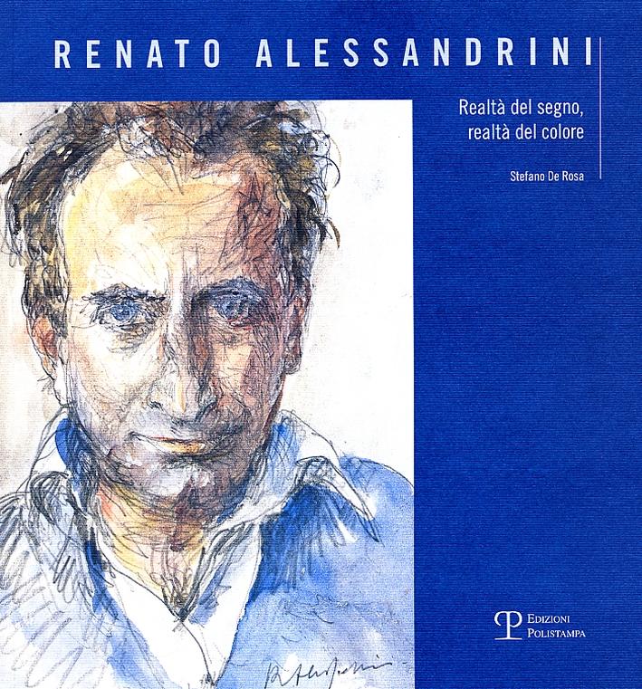 Renato Alessandrini Realtà del segno, realtà del colore