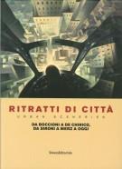 Ritratti di città <span>Urban Sceneries</span> <span>da Boccioni a de Chirico, da Sironi a Merz a oggi</Span>