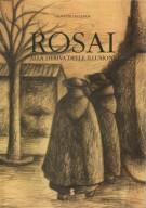 <h0>Rosai <span><em>Alla deriva delle illusioni</em></span></h0>