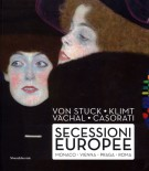 <span>Von Stuck Klimt Váchal Casorati </span> Secessioni Europee <span>Monaco Vienna Praga Roma</span>