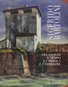 <h0>Sigfrido Bartolini <span><em>Fra luoghi e tempo la parola e l'immagine</em></span></h0>
