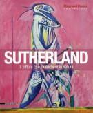 Sutherland <span>Il pittore che smascherò la natura</span>
