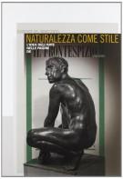 <h0><span><em>Tendenze del Novecento: </em></span>Naturalezza come stile</h0>